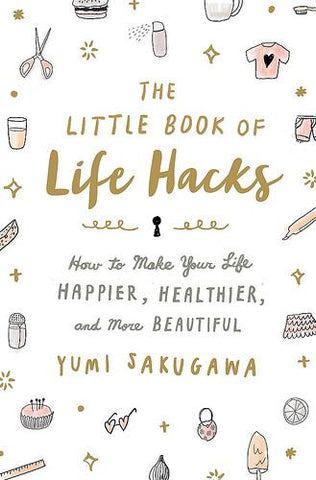 Front cover of book, The Little Book of Life Hacks