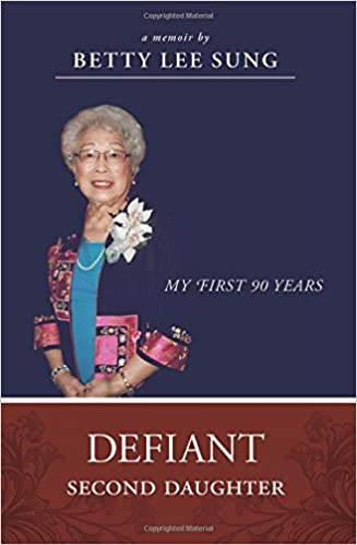 Defiant Second Daughter: My First 90 Years