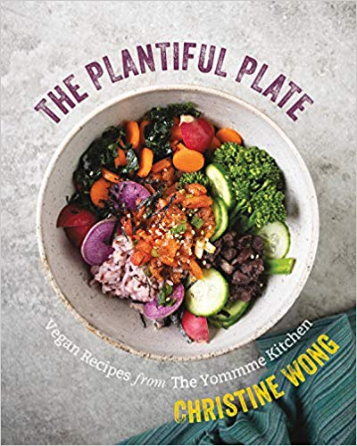 Plantiful Plate: Vegan Recipes from the Yommme Kitchen