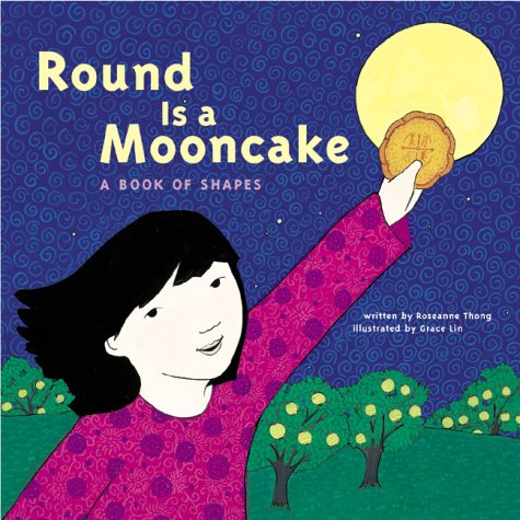 Cover of book Round Is a Mooncake: A Book of Shapes by Roseanne Thong