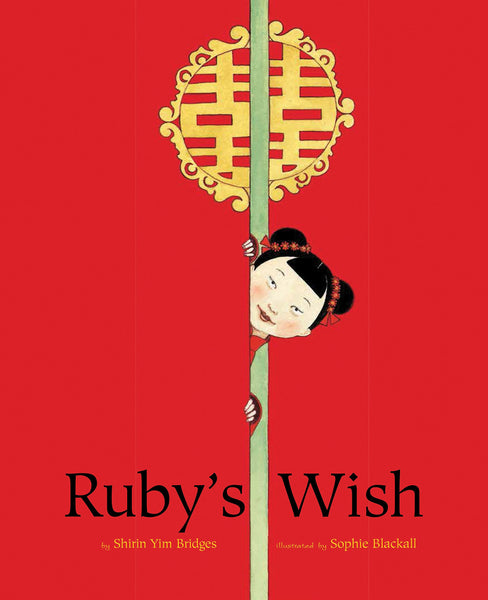 Cover of book Ruby's Wish by Shirin Yim Bridges
