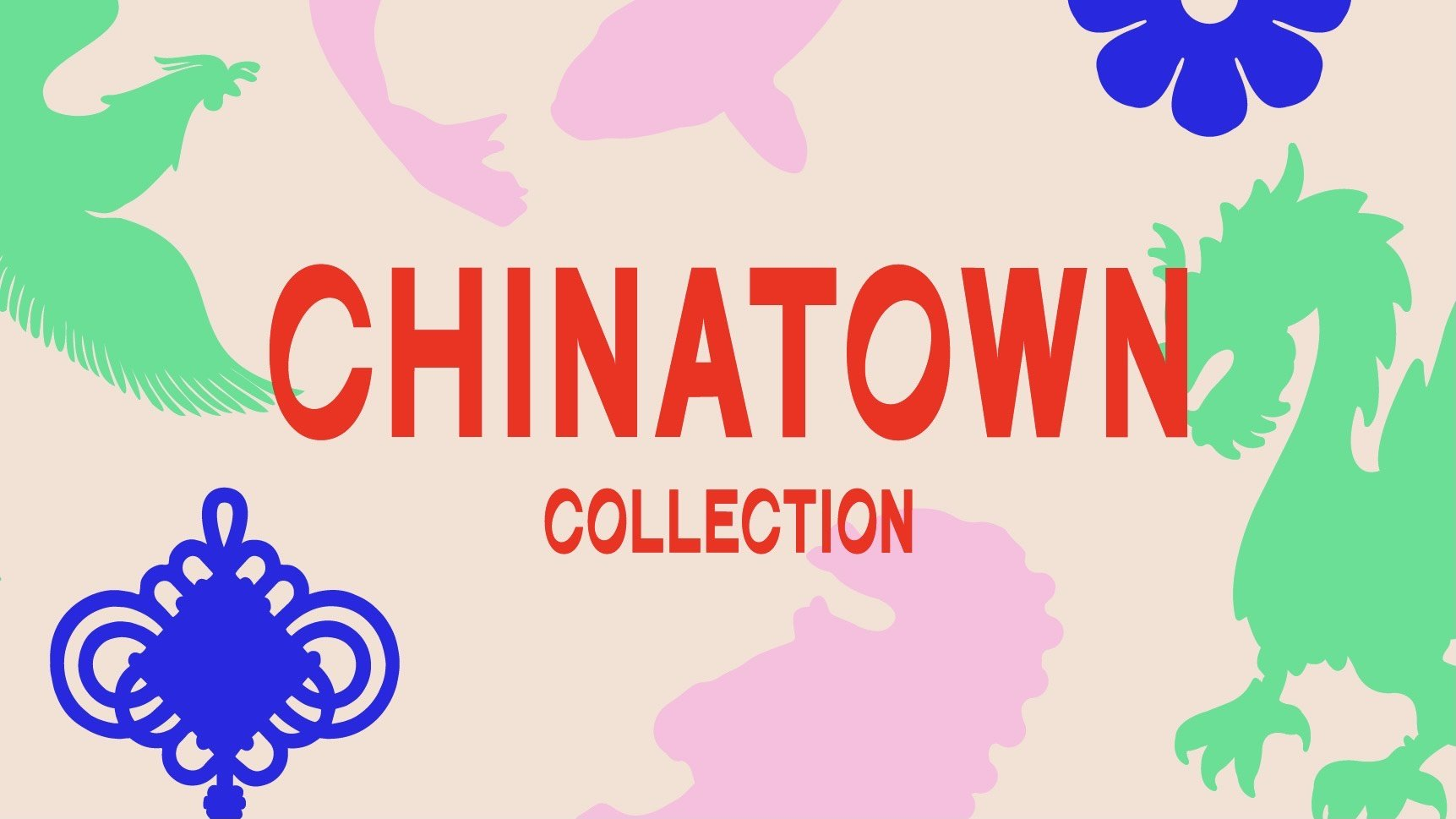 Chinatown Collection graphic