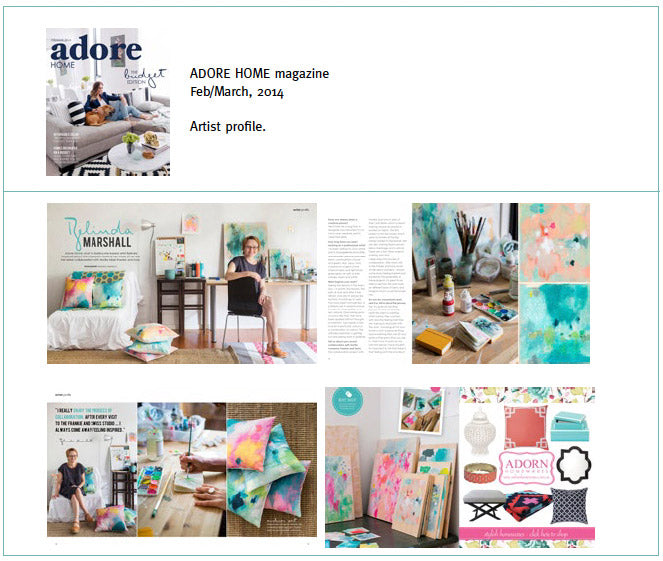 Adore Home magazine Feb / March 2014 feature. Artist profile.
