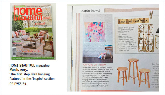 Home Beautiful magazine feature March 2015. 'The first step' wall hanging featured in the 'inspire' section.