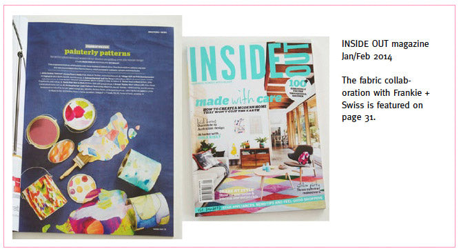 Inside Out magazine, Jan/Feb 2014. Belinda Marshall x Frankie and Swiss collaboration featured.