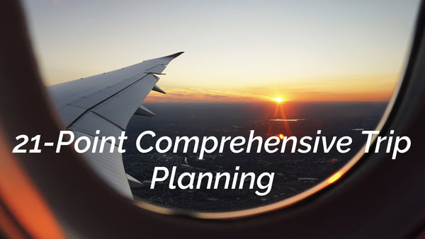 21-Point Comprehensive Trip Planning