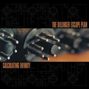 <b>The Dillinger Escape Plan </b><br><i>Calculating Infinity</i>