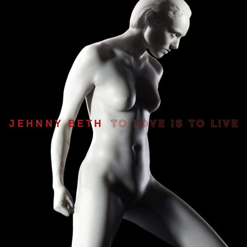 <b>Jehnny Beth </b><br><i>To Love Is To Live [Black Vinyl]</i>