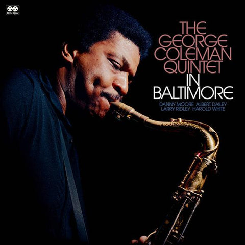 <b>George Coleman Quintet </b><br><i>In Baltimore</i>