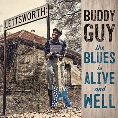 <b>Buddy Guy </b><br><i>The Blues Is Alive And Well </i>