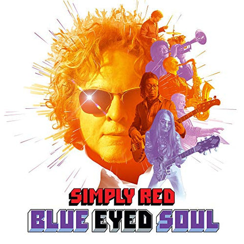<b>Simply Red </b><br><i>Blue Eyed Soul</i>