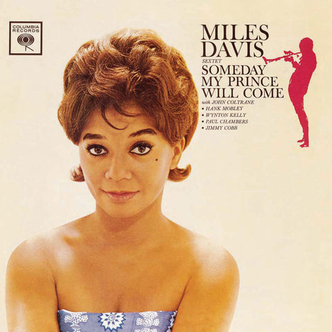 <b>Miles Davis Sextet </b><br><i>Someday My Prince Will Come</i>