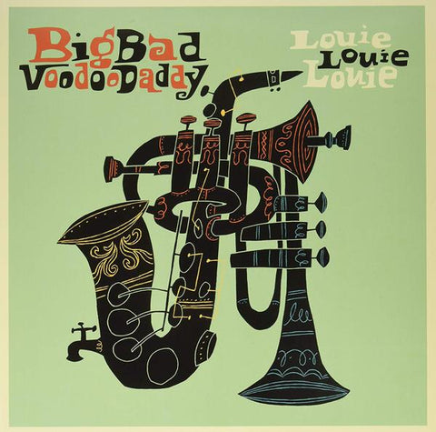 <b>Big Bad Voodoo Daddy </b><br><i>Louie Louie Louie</i>
