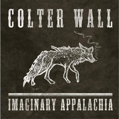 <b>Colter Wall </b><br><i>Imaginary Appalachia</i>
