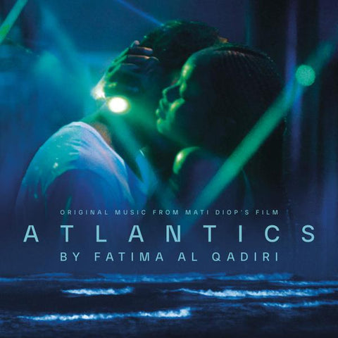 <b>Fatima Al Qadiri </b><br><i>Atlantics (Soundtrack)</i>