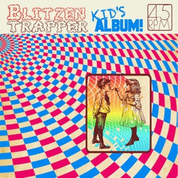 <b>Blitzen Trapper </b><br><i>Kids Album!</i>