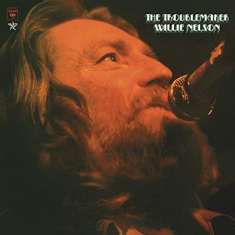 <b>Willie Nelson </b><br><i>The Troublemaker</i>