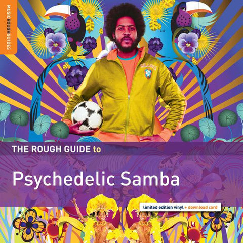 <b>Various Artists </b><br><i>The Rough Guide To Psychedelic Samba</i>