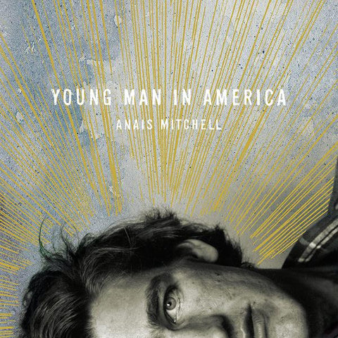 <b>Anais Mitchell </b><br><i>Young Man In America</i>