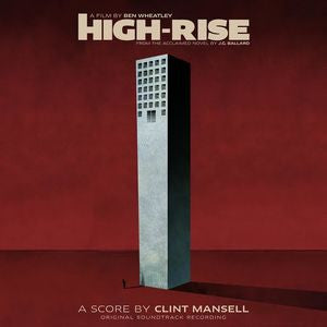 <b>Clint Mansell </b><br><i>High-Rise (Original Soundtrack Recording)</i>