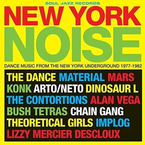 <b>Various </b><br><i>New York Noise (Dance Music From The New York Underground 1977-1982)</i>