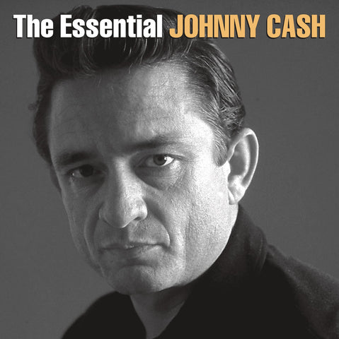 <b>Johnny Cash </b><br><i>The Essential Johnny Cash</i>