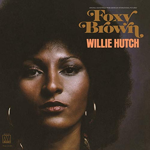 <b>Willie Hutch </b><br><i>Foxy Brown</i>