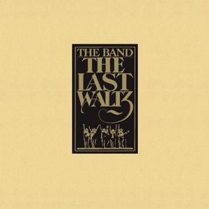 <b>Band, The </b><br><i>The Last Waltz</i>