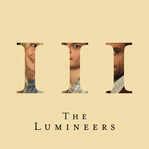 <b>The Lumineers </b><br><i>III</i>