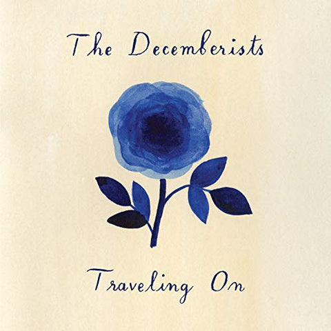 "<b>The Decemberists </b><br><i>Traveling On [10"" EP]</i>"
