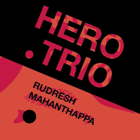 <b>Rudresh Mahanthappa </b><br><i>Hero .Trio</i>