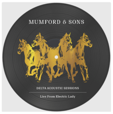 "<b>Mumford & Sons </b><br><i>Delta Acoustic Sessions: Live From Electric Lady [10"" Picture Disc]</i>"
