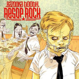 <b>Aesop Rock </b><br><i>Bazooka Tooth</i>