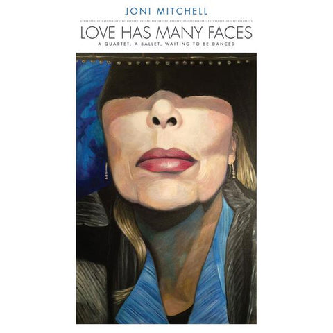 <b>Joni Mitchell </b><br><i>Love Has Many Faces: A Quartet, A Ballet, Waiting To Be Danced [8LP]</i>