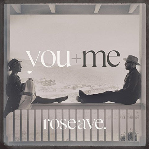 <b>You+Me </b><br><i>Rose Ave.</i>