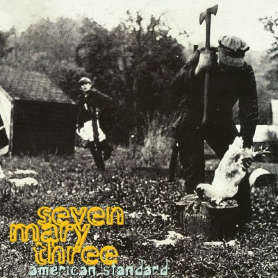 <b>Seven Mary Three </b><br><i>American Standard [Yellow Vinyl] [Ltd. to 200]</i>
