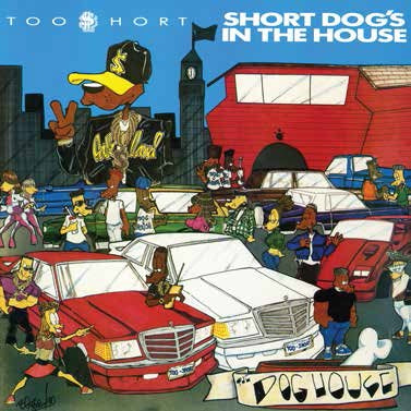 <b>Too $hort </b><br><i>Short Dog's In The House</i>