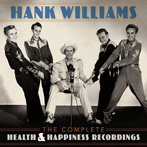 <b>Hank Williams </b><br><i>Complete Health & Happiness Recordings</i>