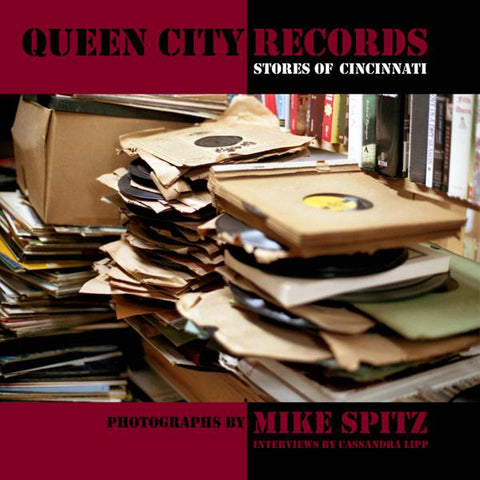 <b>Mike Spitz </b><br><i>Queen City Records [10x10 Softcover Book]</i>