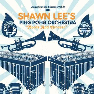 <b>Shawn Lee's Ping Pong Orchestra </b><br><i>Moods And Grooves</i>