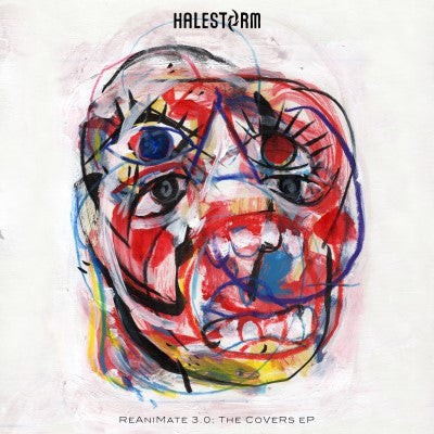 <b>Halestorm </b><br><i>Reanimate 3.0: The Covers EP</i>