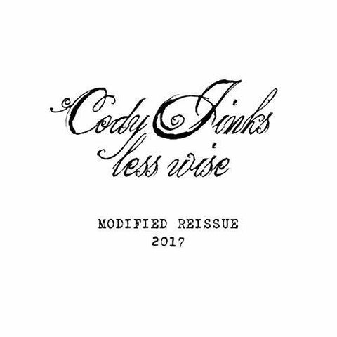 <b>Cody Jinks </b><br><i>Less Wise Modified</i>