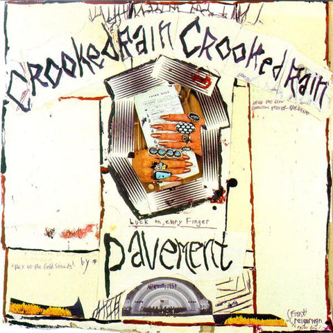 <b>Pavement </b><br><i>Crooked Rain Crooked Rain</i>