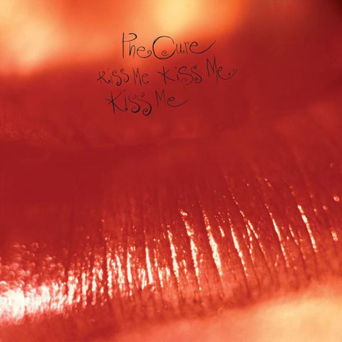 <b>The Cure </b><br><i>Kiss Me Kiss Me Kiss Me</i>
