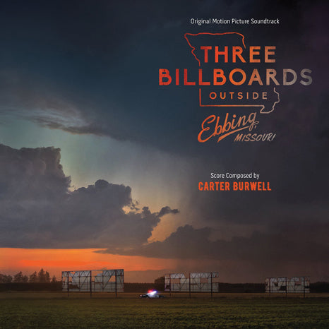 <b>Carter Burwell </b><br><i>Three Billboards Outside Ebbing Missouri</i>
