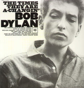 <b>Bob Dylan </b><br><i>The Times They Are A-Changin'</i>