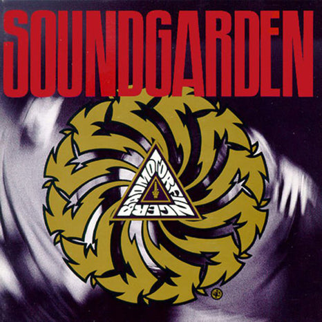 <b>Soundgarden </b><br><i>Badmotorfinger</i>