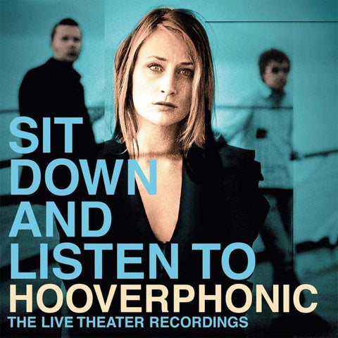 <b>Hooverphonic </b><br><i>Sit Down And Listen To [Import]</i>