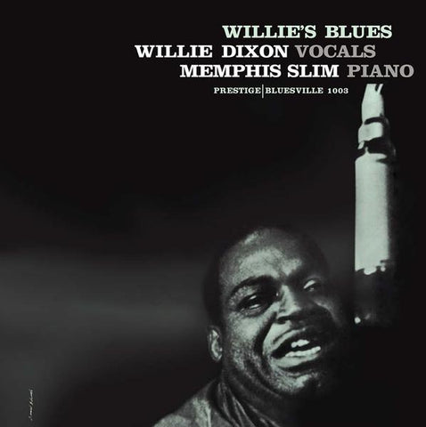 <b>Willie Dixon With Memphis Slim </b><br><i>Willie's Blues</i>