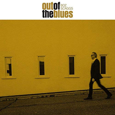 <b>Boz Scaggs </b><br><i>Out Of The Blues</i>